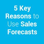 20328_5-Key-Reasons-to-Use-Sales-Forecasts.png-150x150