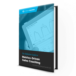 The Definitive Guide to Metrics-Driven Sales Coaching