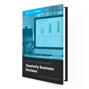 The Sales VP's Guide to Quarterly Business Reviews