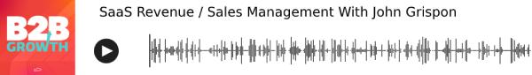 SaaS Revenue / Sales Management With John Grispon