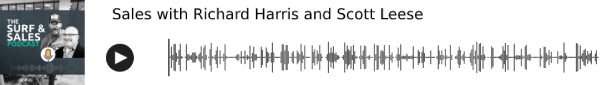 Sales with Richard Harris and Scott Leese